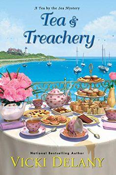 Tea & Treachery (Tea by the Sea Mysteries Book 1) - Kindle edition by Delany, Vicki. Mystery, Thriller & Suspense Kindle eBooks @ Amazon.com.
