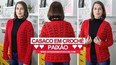 CASACO DE CROCHÊ PAIXÃO - RECEITA PASSO A PASSO