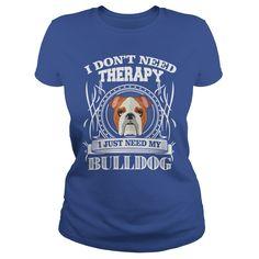 Check out all Bulldog lover shirts by clicking the image, have fun :) #BulldogShirts #Bulldog #BulldogPuppies #BulldogTraining #BulldogFunny #Pets