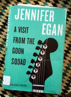 The Book Group reads Jennifer Egans novel:  A Visit From The Goon Squad