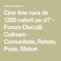 Cine tine cura de 1200 calorii pe zi? - Forum Discutii Culinare - Comunitate, Retete, Poze, Sfaturi Ratatouille, Canada, Math Equations