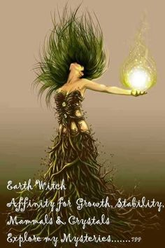 Earth Witch (Via The Pagan Poppet FB)