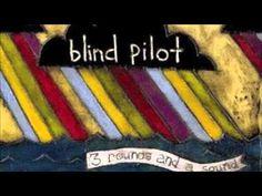 ▶ Blind Pilot - Oviedo (HD) - YouTube