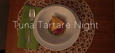 Tuna Tartare | Just Me and the Clams