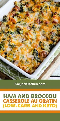 Healthy Casserole Recipes, Healthy Low Carb Recipes, Low Carb Dinner Recipes, Ham And Cheese Casserole, Cauliflower Casserole, Broccoli Casserole, Keto Casserole, Broccoli Recipes, Pork Recipes