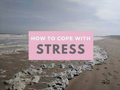 Tips on Coping With Stress