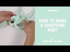 In this short video we teach you how to tie a Josephine knot to help you with your macrame project.