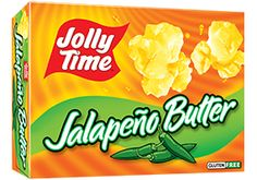 Jolly Time Jalapeño Butter Popcorn: 5 grams trans fat per serving (1 cup popped popcorn)