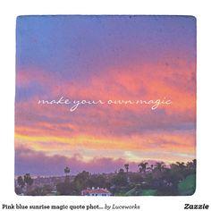 Pink blue sunrise magic quote photo stone coaster