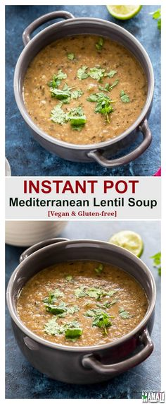 Instant Pot Mediterranean Lentil Soup - Cook With Manali