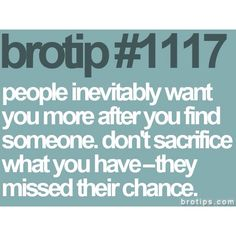 Bro Tips true works both ways. Everybody hits on you when you are with someone