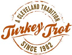 Thanksgiving Day Run Turkey Trot Road Race Cleveland, OH 5 mile race (happy thanksgiving!)