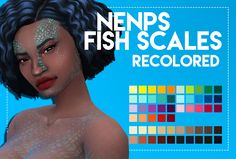 The Sims 4 weepingsimmer: Nenps Fish Scales Recolor Sims 4 Cc Packs, Sims 4 Mm Cc, Sims 4 Cas, My Sims, Original Tattoos, Sims 4 Tattoos, Mermaid Skin, Pelo Sims, Maxis