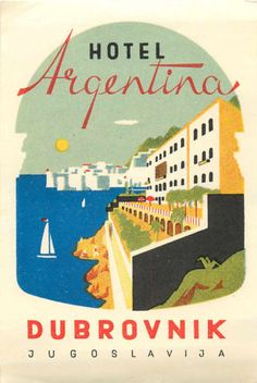 Hotel Argentina Dubrovnik Jugoslavia Beautiful ART Deco Luggage Label | eBay