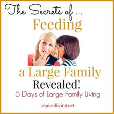 Do you know the secret of feeding a large family?? Whether you are a small or…