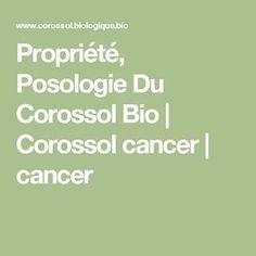 Propriété, Posologie Du Corossol Bio | Corossol cancer | cancer