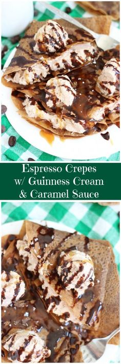 Espresso Chocolate Crepes filled with Guinness whipped cream, and topped with caramel sauce!