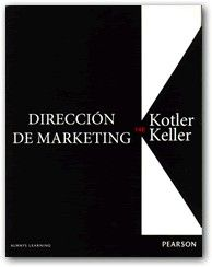 DIRECCIÓN DE MARKETING 14ED.  Autor: KOTLER	  Editorial: PEARSON	  Año: 2012