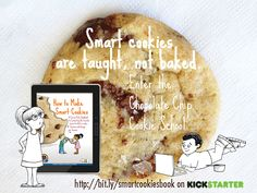 Chocolate Chip Cookie School - Creative PBL Curriculum for Homeschool & Summer School Smart Cookie, How To Make Cookies, Critical Thinking, Kids Education, Teaching Kids, Chocolate Chip Cookies, Cool Kids, Chips, Learning