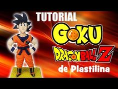 Tutorial Goku Dragon Ball Z de Plastilina - YouTube