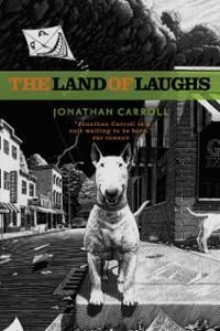 The Land of Laughs (Paperback) ~ Jonathan Carroll (Author) Cover Art