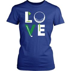 Golfer Love Golf T Shirt #ILoveGolf