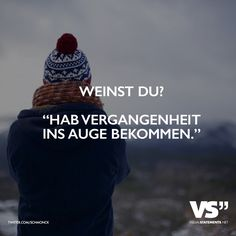 Vergangenheit im Auge Source by The post Vergangenheit im Auge appeared first on Work. Sad Quotes, Words Quotes, Life Quotes, Inspirational Quotes, Sayings, Short Quotes, German Quotes, German Words, Visual Statements