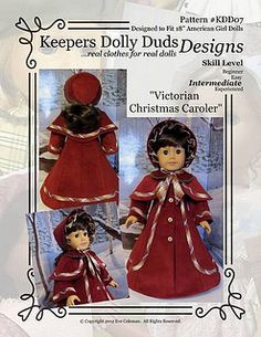 KeeperDollyDuds Pattern KDD07-n Victorian Christmas Caroler by Keepersdollyduds  Got this pattern.  Now to sew for Xmas
