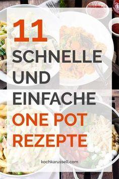 11 schnelle und einfache One Pot Rezepte - Kochkarussell 11 quick and easy one pot recipes. Detox Recipes, Summer Recipes, Soup Recipes, Cooking Recipes, Healthy Recipes, Delicious Recipes, Quick Recipes, Fancy Recipes, Recipies