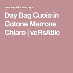 Day Bag Cuoio in Cotone Marrone Chiaro | veRsAtile