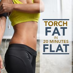Torch Fat in 20 Minutes Flat! This workout is for the more advanced crowd– or those who are ready to increase their heart rates and encourage muscle burn! #fatburn #20minute #workout
