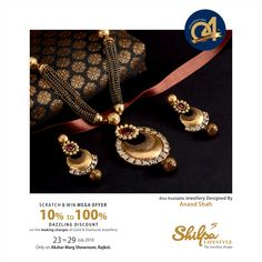 Shilpa Lifestyle brings SCRATCH & WIN MEGA CELEBRATION OFFER for Magnificent & Memorable Mangalsutra with Drop Earrings on the Occasion of 4th Anniversary of Akshar Marg Showroom.  10% to 100% Dazzling Discount! On the making charges of Gold & Diamond Jewellery.  Date: 23 to 29 July 2018 Only on Akshar Marg Showroom, Rajkot.  Contact: +91-0281-2457131/2  #4thAnniversary #ScratchWin #MegaCelebrationOffer #Discount #BridalJewellery #JewelleryShowroom #ShilpaLifestyle Gold Mangalsutra Designs, Gold Earrings Designs, Gold Jewellery Design, Gold Jewelry, Beaded Jewelry, Diamond Jewellery, Gold Bangles, Necklace Designs, Wedding Jewelry
