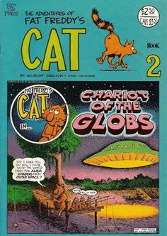 Aliens invade old Sixties underground comix Underground Comics, Comic Art, Comic Books, Fat Freddy's Cat, Gilbert Shelton, Life In The 70s, Surf Design, Comic Covers, Custom Art