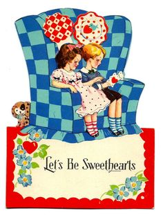 https://flic.kr/p/AfsTyC | Vintage Valentine Greeting By The Carrington Co., Chicago, Ill., Let's Be Sweethearts, Mechanical Valentine