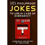101 foolproof jokes to use in case of emergency (Kindle Edition)By Adam Kisiel