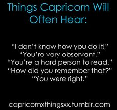 Capricorn: The Things Capricorn Will Hear.