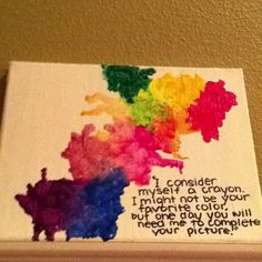 Melted Crayons With A Fun Quote