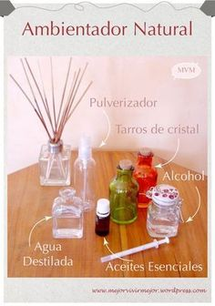 Ambientador natural casero. Para su preparación sólo necesitaremos tres ingredientes: alcohol, agua destilada y aceites esenciales. Descubre su elaboración en nuestro blog: http://mejorvivirmejor.wordpress.com/2014/10/03/como-preparar-un-ambientador-natural-para-tu-hogar/