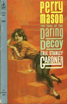The Case of the Daring Decoy (Perry Mason, Book 52) | Originally published in 1957 | This is a paperback Pocket Book edition.
