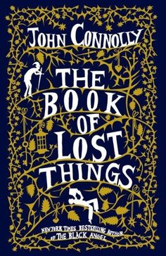 The Book of Lost Things ~ Cover art by Rob Ryan
