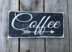 Coffee arrow, rustic coffee sign, wood coffee sign, arrow by OurRusticNest on Etsy https://www.etsy.com/listing/264168909/coffee-arrow-rustic-coffee-sign-wood
