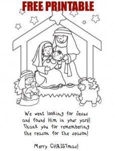 Fun Christmas tradition:  while driving around looking at the Christmas lights, look for Baby Jesus in people's yards.  If they have Jesus give the people this paper (after child has colored it).