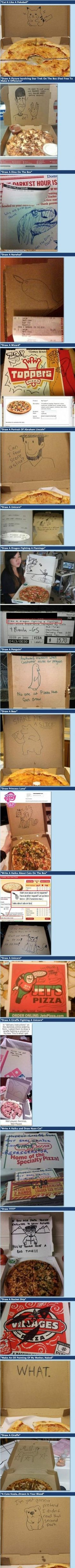"""pizza delivery """"special instructions"""" requests. Who knew they would do that?"""