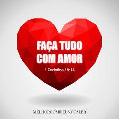 Faça tudo com amor - 1 Coríntios 16:14