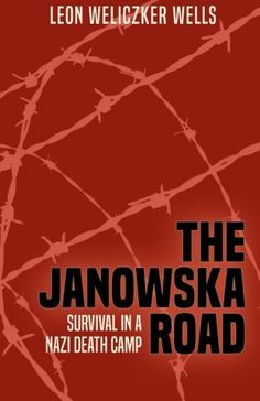 The Janowska Road: The Janowska Road/b, by Leon Weliczker Wells, was originally published in 1963 and remains one of the most important accounts of Jewish life during the Holocaust. The book is the harrowing account of Wells' experiences from his sixteenth to his twentieth year in Lvov, Poland, from 1941–1945. Most of that time was spent as a prisoner in the Janowska concentration camp./p Wells would later testify that he was the only member of his family, including his parents, six ...