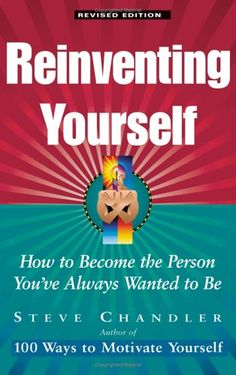 steve harvey reinvent yourself | Reinventing Yourself: How to Become the Person You've Always Wanted to ...