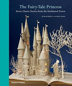 The Fairy-Tale Princess: Seven Classic Stories from the Enchanted Forest – Books for Kids