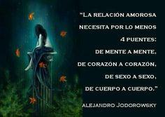 Los puentes de una relación amorosa. #AlejandroJodorowsky