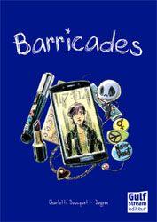 Barricades   Charlotte Bousquet