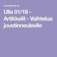 Ulla 01/18 - Artikkelit - Vaihtelua joustinneuleelle 18th